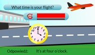 What time is your flight?
